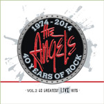 The Angels - 40th Anniversary Greatest Live Hits